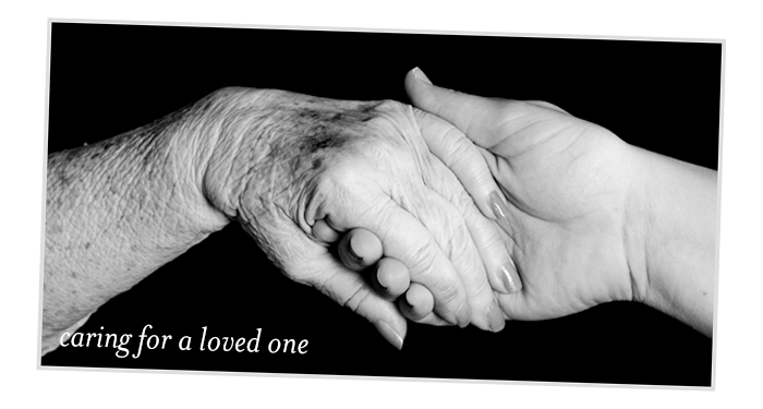 caring for a loved one