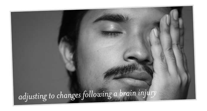 adjusting to changes following a brain injury