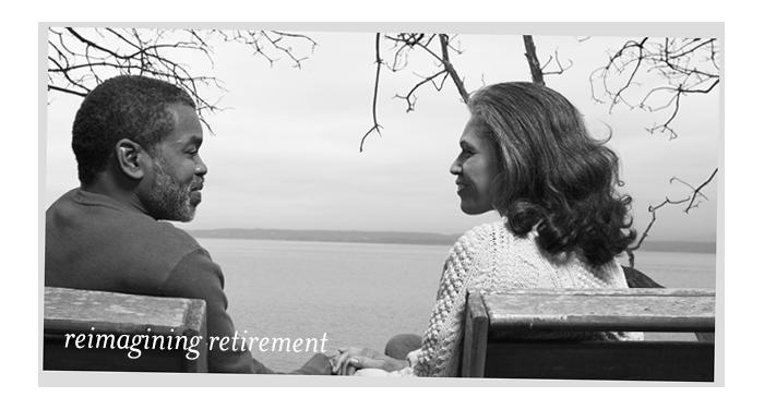 reimagining retirement